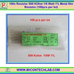 100x Resistor 500 Kohm 1/8 Watt 1% Metal film Resistor (100pcs per lot)
