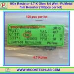 100x Resistor 4.7 Kohm 1/4 Watt 1% Metal film Resistor (100pcs per lot)