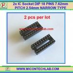 2x IC Socket DIP 18 PINS 7.62mm PITCH 2.54mm NARROW TYPE