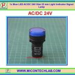 1x Blue LED AC/DC 24V Size 22 mm Light Indicator Signal Lamp
