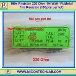 100x Resistor 220 Ohm 1/4 Watt 1% Metal film Resistor (100pcs per lot)