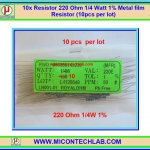 10x Resistor 220 Ohm 1/4 Watt 1% Metal film Resistor (10pcs per lot)