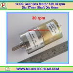 1x DC Gear Box Motor 12V 30 rpm Dia 37mm Shaft Dia 6mm