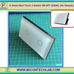 1x Smart Real Touch 2 Switch ON-OFF 220VAC (No Remote) (สวิตซ์ระบบสัมผัส 220VAC แบบ 2 ปุ่ม)