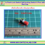 1x Push-Lock Switch 5.8x5.8 mm Pitch 2.0mmSelf-locking Switch 6 Pins with Red Cap