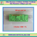 100x Resistor 3 Kohm 1/8 Watt 1% Metal film Resistor (100pcs per lot)