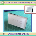 1x Smart Real Touch 3 Switch ON-OFF 220VAC (No Remote) (สวิตซ์ระบบสัมผัส 220VAC แบบ 3 ปุ่ม)