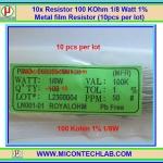 10x Resistor 100 Kohm 1/8 Watt 1% Metal film Resistor (10pcs per lot)
