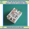 1x SSR-100 DA Solid State Relay Input: 3-32Vdc O/P: 24-380VAC 100A