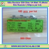 100x Resistor 500 Ohm 1/4 Watt 1% Metal film Resistor (100pcs per lot)