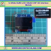 "1x White OLED LCD 128x64 0.96"" I2C Interface Module"