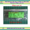 100x Resistor 300 Ohm 1/4 Watt 1% Metal film Resistor (100pcs per lot)