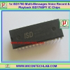 1x ISD1760 Multi-Messages Voice Record & Playback ISD1760PY IC Chips